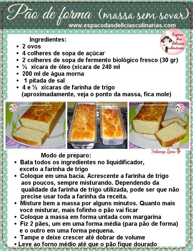 Pão de forma, massa sem sovar (receita para imprimir e colecionar) - Espaço das delícias culinárias