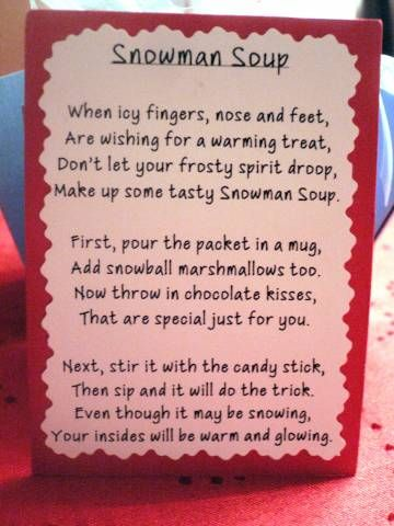 Snowman Soup Treat Box Poem.  Super cute for a gift with hot chocolate or Itty Bitty Chai Tea from Tastefully Simple.  www.tastefullysimple.com/web/jrobles1.   Also a great station for a winter kids party!