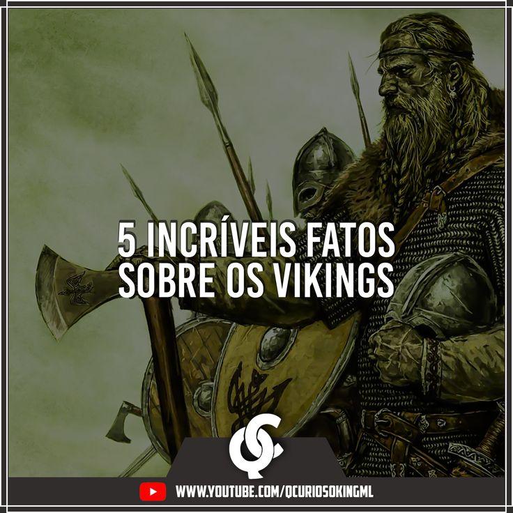 5 incríveis fatos sobre os Vikings. É sobre Vikings e não sobre a série Vikings kkkkkk