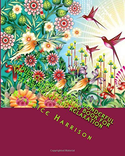 Amazon Adult Coloring Book Wonderful Nature Birds For Stress Relief