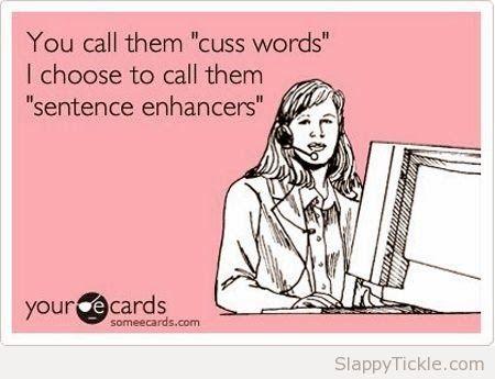 Sentence enhancers -- bwahahaha