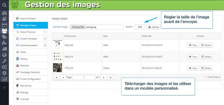 Gestion des images Régler la taille de l'image avant de l'envoyer. Télécharger des images et les utiliser dans un modèle personnalisé.