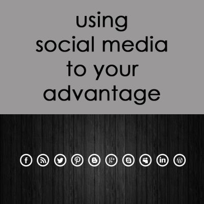 Using Social Media to Your Advantage. #eOLIO #social #blog