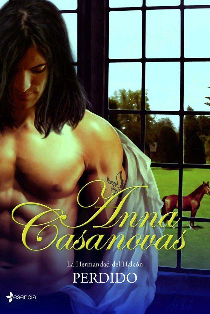 Anna Casanovas - La hermandad del Halcon - 03. Perdido