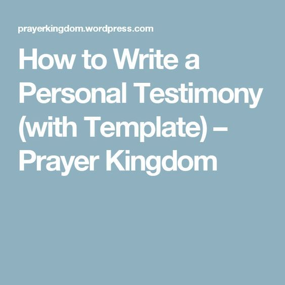 How To Write A Personal Testimony (with Template)