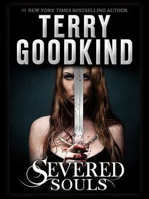 Severed Souls by Terry Goodkind Book Review