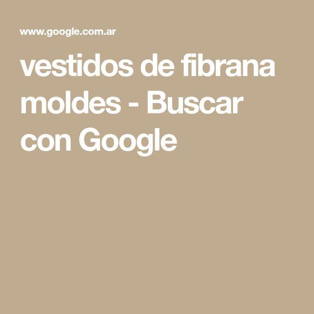 vestidos de fibrana moldes - Buscar con Google