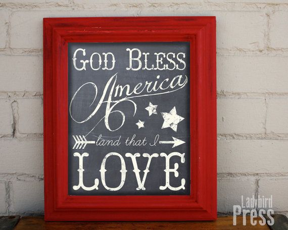 God Bless America Land that I LOVE!  Darling chalkboard 4th of July printable!
