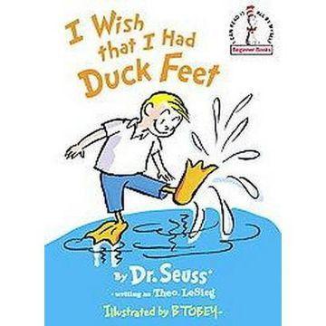 I Wish That I Had Duck Feet by Theo.LeSieg (Beginner Books) 4-7 years