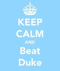 Thank goodness you raised be with the good sense to be a Tarheel fan!