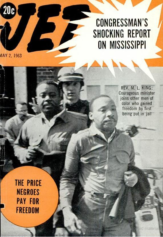 Jet Magazine Cover ( founded in 1951)  May 1963 - Martin Luther King and Ralph Abernathy, May 2, 1963.