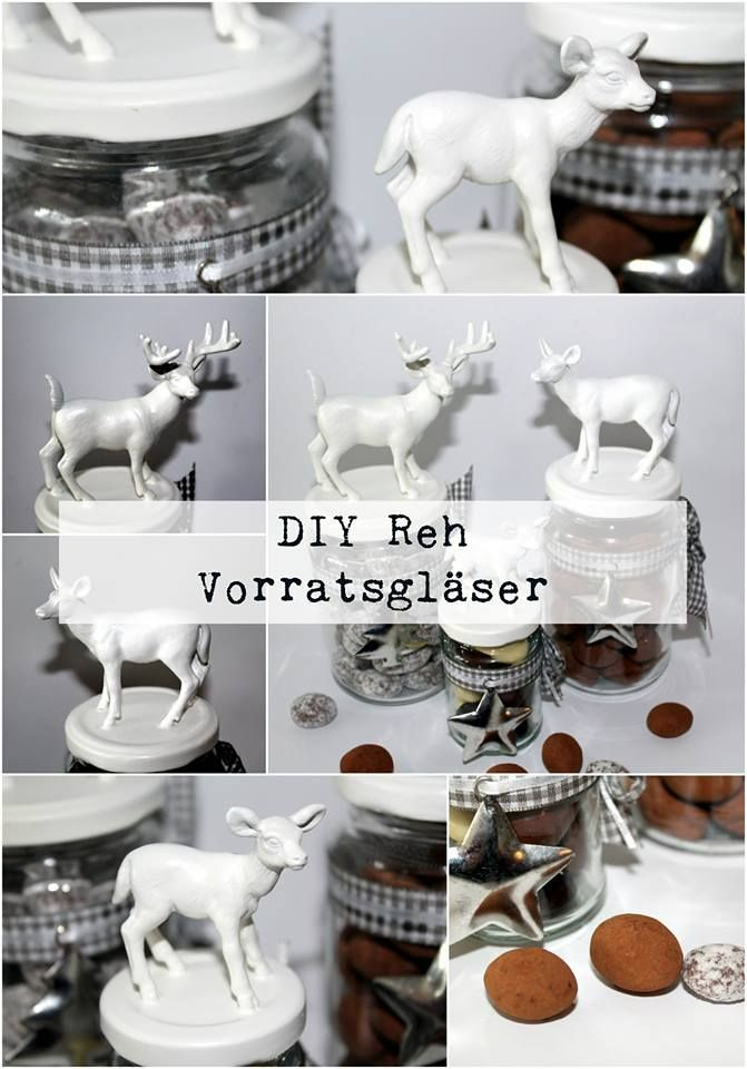 DIY Reh / Hirsch Vorratsgläser + Anleintung:  DIY, Basteln, Selbermachen, Winter, Weihnachten, Weihnachtsideen, Geschenke, Geschenkideen, Upcycling, Vorratsgläser, Schleich Figuren...