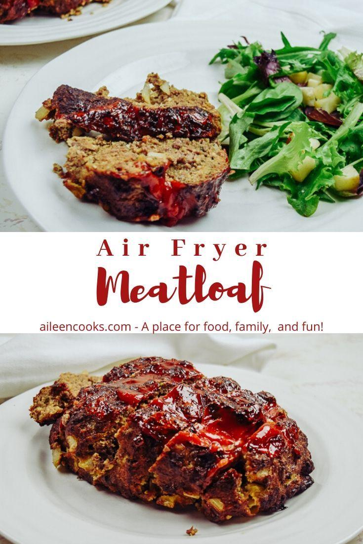 Air Fryer Meatloaf Recipe Air Fryer Dinner Recipes Recipes Meatloaf