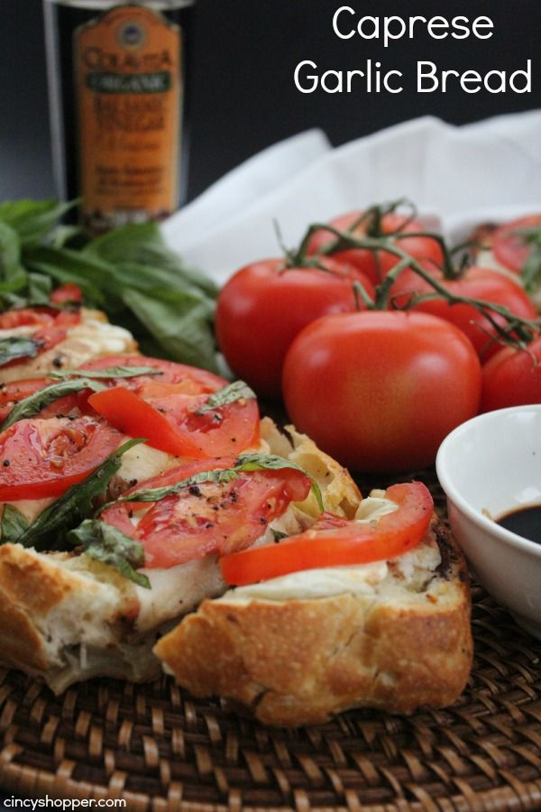 Caprese Garlic Bread- Perfect by itself or to compliment a meal!
