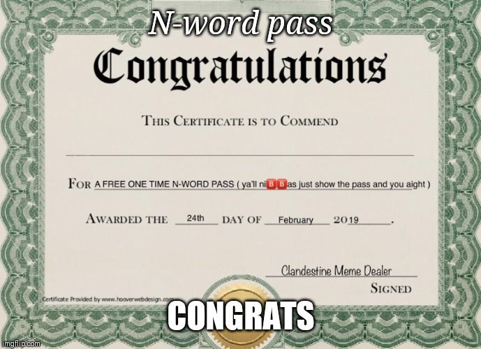 Image Tagged In N Word Pass Imgflip Words Meme Template Image