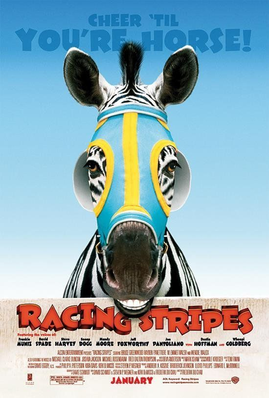 one of my favorite movies cuz i like the zebra racing big horses and one day i hope to have a zebra but i will barrel race