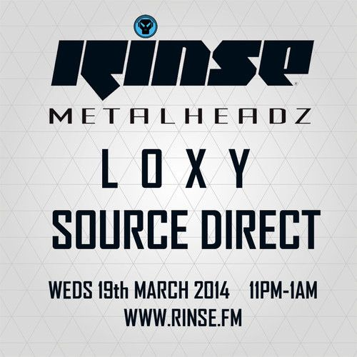 Loxy & Source Direct - The Metalheadz show on Rinse FM - 19th March 2014 by Metalheadz on SoundCloud #drumnbass