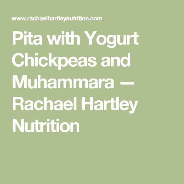 Pita with Yogurt Chickpeas and Muhammara — Rachael Hartley Nutrition