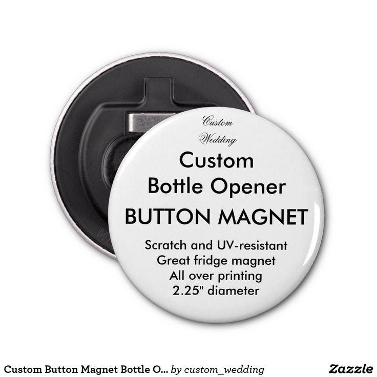 Custom Button Magnet Bottle Opener