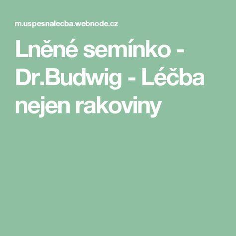 Lněné semínko - Dr.Budwig - Léčba nejen rakoviny