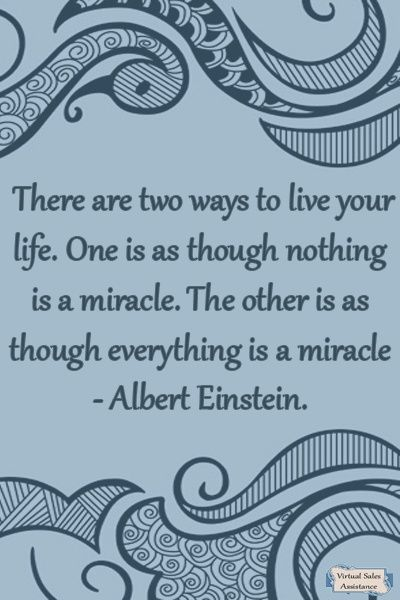 Live your life as though everything is a miracle... Because it is!Inspiration Quotations, Favorite Things, Two Angels Tattoo, Tattoo Inspiration, Living Life, Albert Einstein, Inspiration Quotes, Wise Words, Peacocks Tattoo