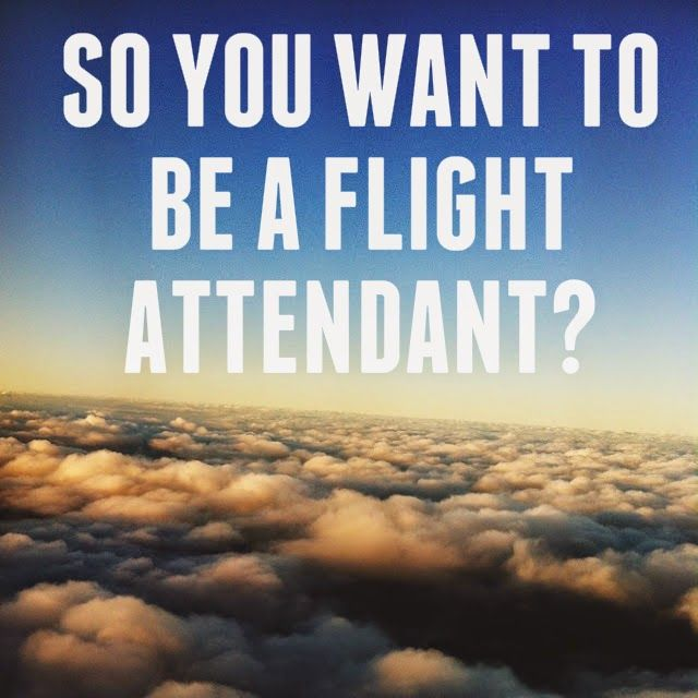 So You Want to Be a Flight Attendant? : Pros and Cons