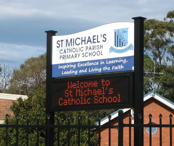 St Michael's Catholic Primary School #CSI #LED #school #sign