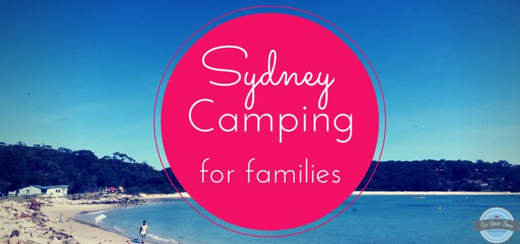 Best camping spot in Sydney for Families