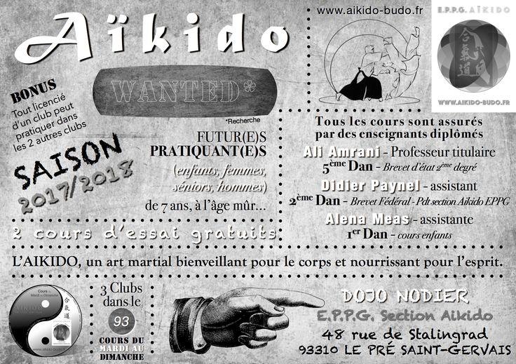 AIKIDO - SEPTEMBRE 2017.  E.P.P.G. AIKIDO - LE PRÉ SAINT-GERVAIS.  ADULTES : JEUDI de 19h30 à 21h30. SAMEDI de 10h00 à 12h30.  ENFANTS : JEUDI de 18h30 à 19h30.  E.P.P.G. section AIKIDO DOJO NODIER 48 rue de Stalingrad 93310 LE PRÉ SAINT-GERVAIS.  http://www.aikido-budo.fr  http://www.aikido-budo.fr/pre-st-gervais/  http://www.aikido-budo.fr/calendrier/  #aikido #aikiken #aikijo #bukiwaza #aiki #aikidoka #hakama #bokken #bokuto #artmartial #budo #stageaikido #aikikai #passagedegrade #dan…