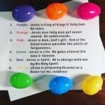 This new object lesson uses the basic colors of Easter eggs to share six things about Jesus & the Gospel story as reminders during & after the Easter Egg Hunt!