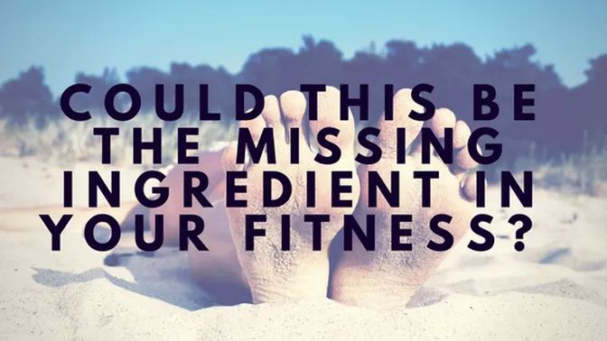 Could This Be The Missing Ingredient In Your Fitness?