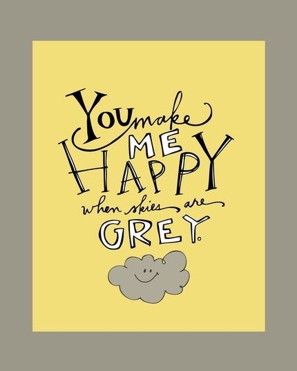 You make me happy . . .