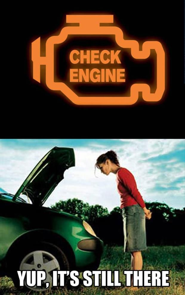 This is totally me when the check engine light goes on.