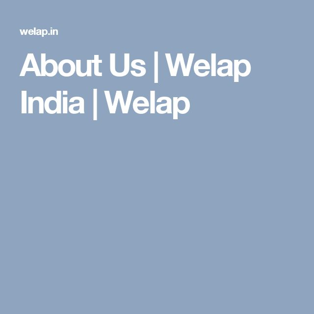 About Us | Welap India | Welap