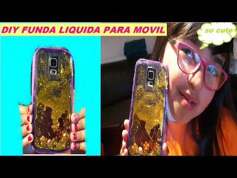 Como hacer FUNDAS LIQUIDAS PARA MOVIL | DIY funda liquida para celular - YouTube