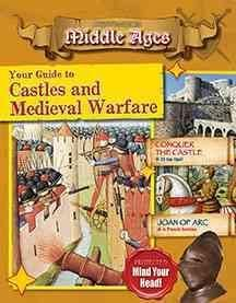 Your guide to castles and medieval warfare Explore EXP 940.1 BOW