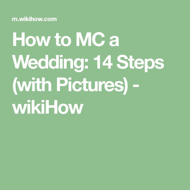 How to MC a Wedding: 14 Steps (with Pictures) - wikiHow