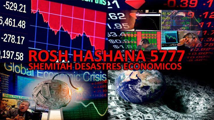 Año Nuevo Judío 5777 Rosh Hashaná El Misterio del Shemitah ciclos de Des...