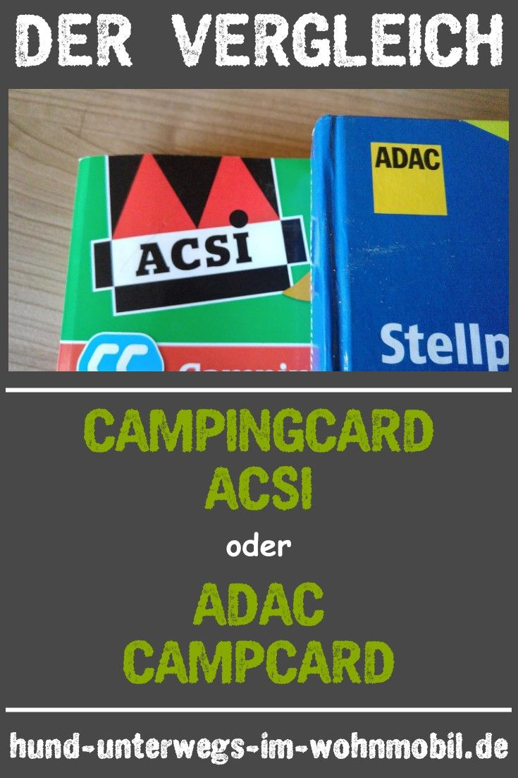 Acsi Karte.Campingcard Acsi Oder Adac Campcard In Diesem Artikel