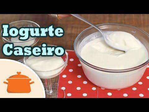 Como Fazer Iogurte Natural – Panelaterapia
