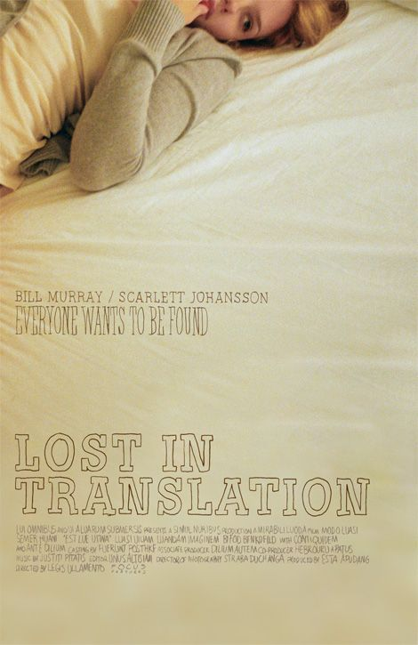 Lost in Translation (Directed by Sofia Coppola with Scarlett Johansson, Bill Murray, Giovanni Ribisi, Anna Faris - 2003)