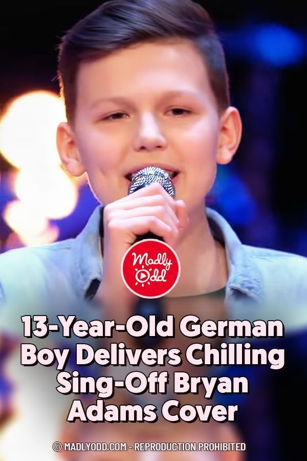 13 Year Old German Boy Delivers Chilling Sing Off Bryan Adams Cover In 2020 Germany For Kids German Boys Singing