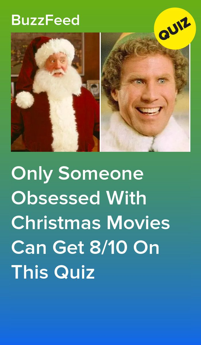 Only Someone Obsessed With Christmas Movies Can Get 8 10 On This Quiz Christmas Movies Movie Quiz Movies