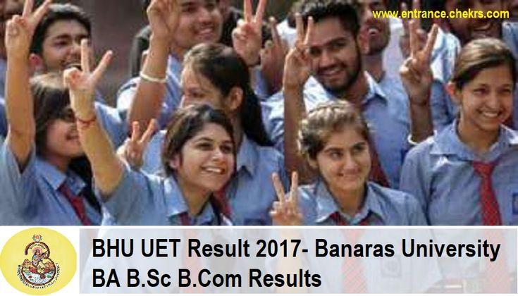Banaras Hindu University UET Result 2017 BHU Undergraduate Entrance Test BA B.Sc B.Com Results Here - http://j.mp/2sdFtO9