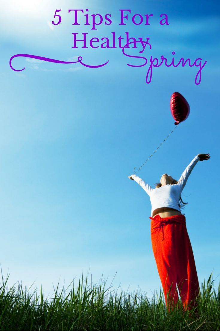 Spring is finally here and it's a great time to reevaluate. Here are 4 tips for a healthy spring.
