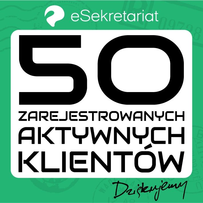 Miło nam poinformować, że wersja 2.0 eSekretariatu pozyskała 50 nowych, zarejestrowanych, aktywnych klientów/firm. Dziękujemy za zaufanie. Wkrótce nowe funkcjonalności.