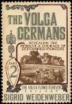 The Volga Germans (my ancestors)