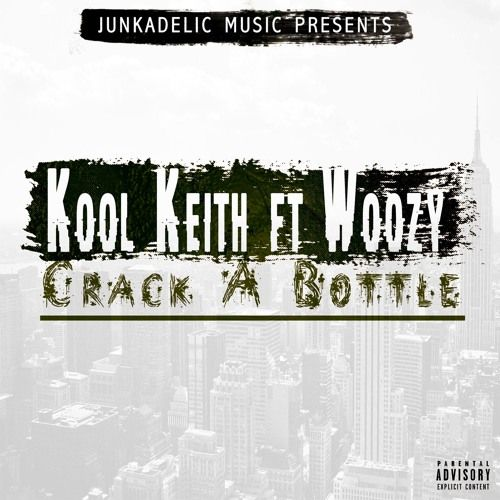 """Kool Keith Ft Woozy """"Crack A Bottle"""" (Prod. Ray West) Mixed by DJ Junkaz Lou.  Kool Keith """"Total Orgasm 4"""" new mixtape available Jan. 29th including unreleased and exclusive new tracks by Kool Keith a"""