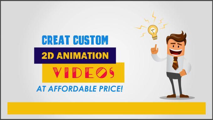Create Custom 2d Animation Or Explainer Video Animated Marketing Videos Create Animation Video Marketing
