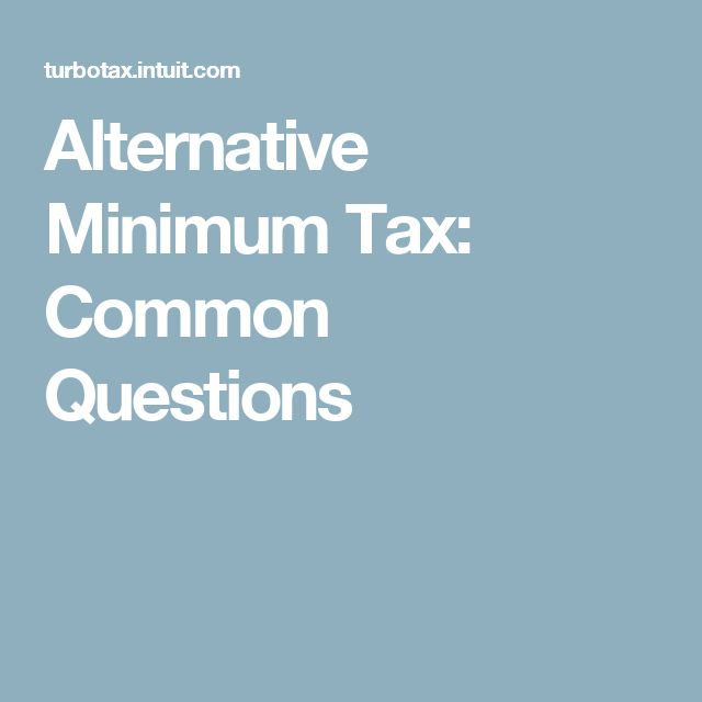 Alternative Minimum Tax: Common Questions